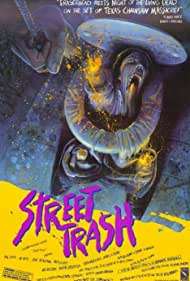 Jane Arakawa, Eddie Bay, Bill Chepil, M. D'Jango Krunch, Mike Lackey, James Lorinz, Vic Noto, Nicole Potter, Pat Ryan, and Bruce Torbet in Street Trash (1987)