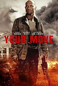 Robert Davi, Luke Goss, and Patricia De Leon in Your Move (2017)