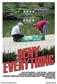 Deny Everything