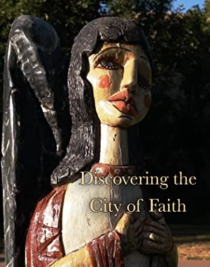 Discovering the City of Faith