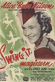 "Alice Babs in ""Swing it"" magistern (1940)"