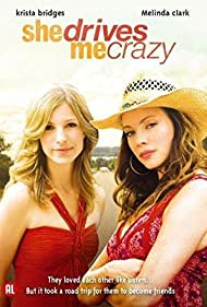 Krista Bridges and Melinda Clarke in She Drives Me Crazy (2007)