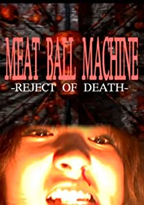Meatball Machine: Reject of Death full movie download 1080p hd