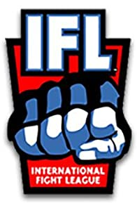 Primary photo for IFL: International Fight League