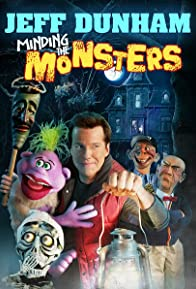 Primary photo for Jeff Dunham: Minding the Monsters