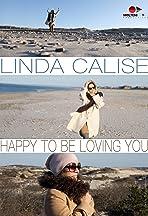 Linda Calise: Happy To Be Loving You