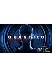 Quantico the Recruits: Quick Change
