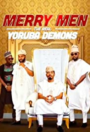 Merry Men: The Real Yoruba Demons (2018) 1080p