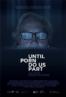 Until Porn Do Us Part (2018)
