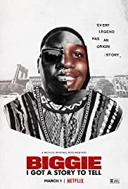 Watch Full Movie :Biggie: I Got a Story to Tell (2021)