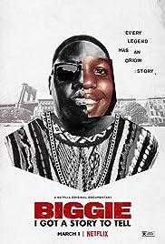 Biggie: I Got a Story to Tell (2021) StreamM4u M4uFree