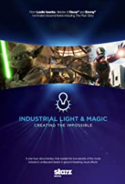 Industrial Light & Magic: Creating the Impossible Poster