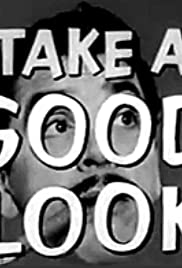 Take a Good Look Poster