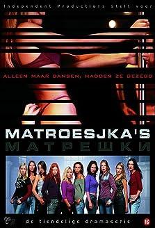 Matrioshki (2005–2008)