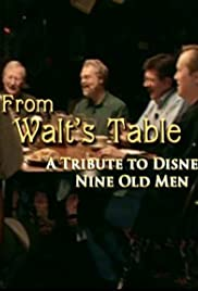 From Walt's Table: A Tribute to Disney's Nine Old Men Poster