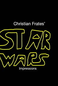 Primary photo for Christian Frates' Star Wars Impressions