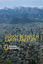 Japan: Between Earth and Sky
