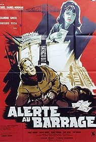 Alerte au barrage (1961)