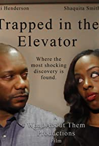 Primary photo for Trapped in the Elevator