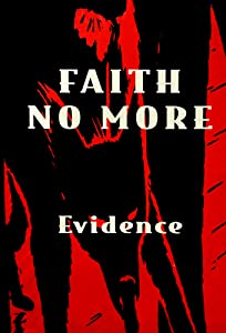 Best legal downloading movies Faith No More: Evidence by Tim Royes [1080p]