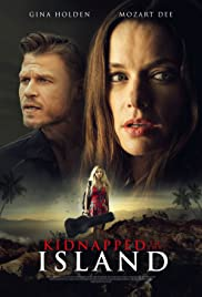 Kidnapped to the Island (2020) Fame at a Deadly Cost 720p