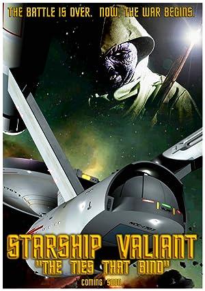 Starship Valiant: The Ties That Bind
