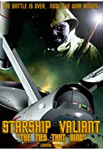 Starship Valiant: The Ties That Bind