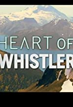 Heart of Whistler