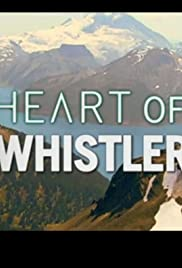 Heart of Whistler Poster