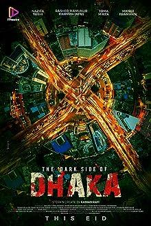 The Dark Side of Dhaka (2021 TV Movie)