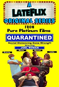 Joel Roman in Quarantined: Social Distancing Gone Wrong! (2021)