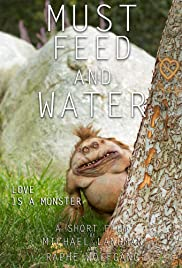 Must Feed and Water Poster