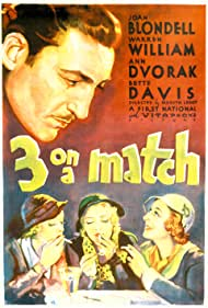 Three on a Match (1932) Poster - Movie Forum, Cast, Reviews