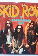 Skid Row: I Remember You