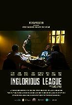 Inglourious League