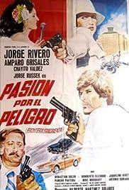 Pasión por el peligro Poster