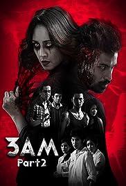 3 A.M. 3D: Part 2 Poster