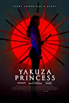 Yakuza Princess (2021) Poster