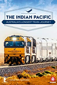 Primary photo for The Indian Pacific: Australia's Longest Train Journey