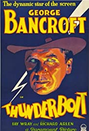 Thunderbolt(1929) Poster - Movie Forum, Cast, Reviews