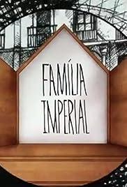 Família Imperial Poster