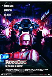RoboDoc: The Creation of Robocop Poster