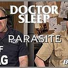Doctor Sleep and Parasite (2020)