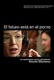 El futuro está en el porno Poster