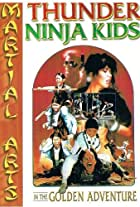 Thunder Ninja Kids in the Golden Adventure