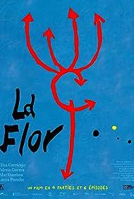 La flor (2016)