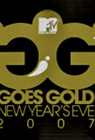 Primary photo for MTV Goes Gold: New Year's Eve 2007