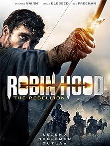 Robin Hood: The Rebellionโรบินฮู้ด จอมกบฏ