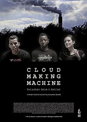 Cloud Making Machine: Zwischen Heim & Heimat