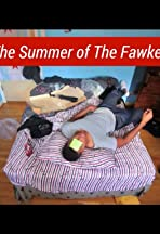 The Summer of the Fawkes in the Sky